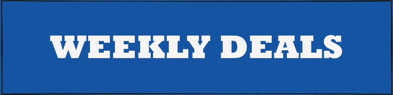 Weekly Deals!